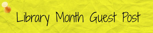 library-month-guest-post