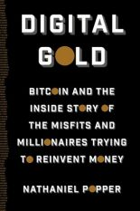 So What's the Deal With Bitcoins? A Review of Digital Gold