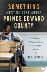 Review: Something Must be Done About Prince Edward County