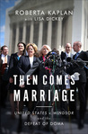 Review: Then Comes Marriage