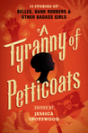 #FuturisticFriday Review and Giveaway: A Tyranny of Petticoats