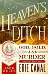 #FuturisticFriday Review and Giveaway: Heaven's Ditch