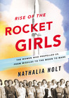 Women in Science History Review: Rise of the Rocket Girls
