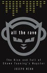 Nonfiction Review: All the Rave