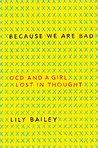 Memoir Review: Because We Are Bad