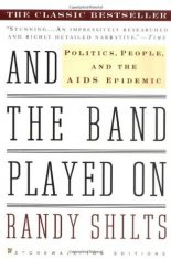 A Nonfiction Classic: And The Band Played On