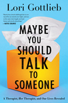 Another Memoir Review: Maybe You Should Talk to Someone