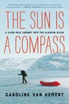 Nature Writing in Review: The Sun is a Compass