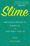 Science Nonfiction in Review: Slime