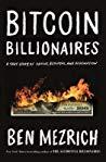 Light Nonfiction in Review: Bitcoin Billionaires