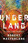 Nature Writing in Review: Underland