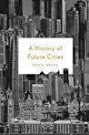 Hopeful Futures of the City [Urban Planning Deep Dive Part Two]
