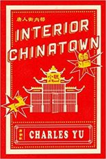 Contemporary Fiction Review: Interior Chinatown