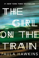 Best Selling Thriller in Review: The Girl on the Train