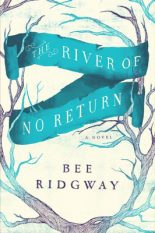 More Time Travel in Review: The River of No Return