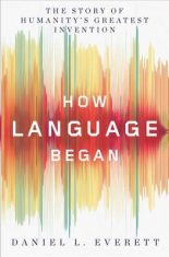 A Nonfiction Dud in Review: How Language Began