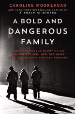 More WWII History: A Bold and Dangerous Family