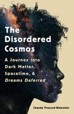 Science Memoir in Review: The Disordered Cosmos