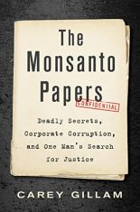 Science True Crime in Review: The Monsanto Papers