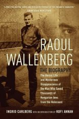 Biography Review: Raoul Wallenberg