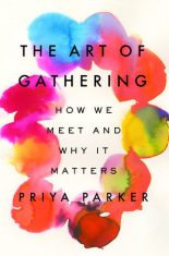 Nonfiction Review: The Art of Gathering