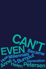Nonfiction About Millennials in Review: Can't Even