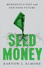 More Monsanto History in Review: Seed Money